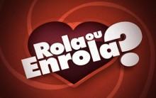 Programa da Eliana Rola ou Enrola – Inscrições e Como Funciona