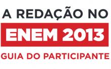 Manual De Redação Aos Participantes Do Enem 2013 – MEC Divulga Guia.