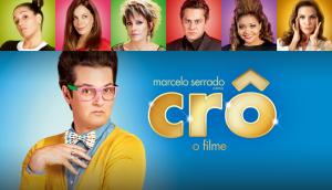 Saiba Tudo Sobre o Filme Crô – Elenco, Sinopse, Trailer