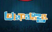 Lollapalooza Show 2014 – Bandas e Ingressos