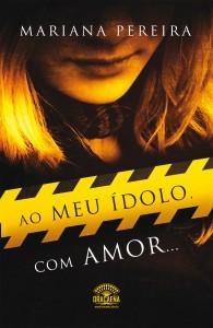 Livro Ao Meu Ídolo Com Amor… – Sinopse