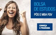 Bolsa de Estudo Pós – MBA FGV – Inscrições, Provas e Edital