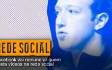 Ganhar Postando Vídeos no Facebook – Como Será o Feed de Notícias