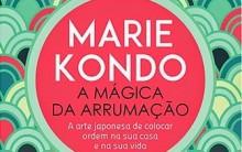 Livro A Magia da Arrumação – Marie Kondo – Mandamentos da Arrumação