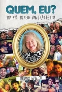 Quem Eu ?  Livro de Fernando Aguzzoli – Resenha e Vídeo