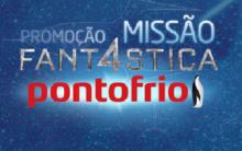Promoção Fantástica PontoFrio – Prêmios e Como Participar