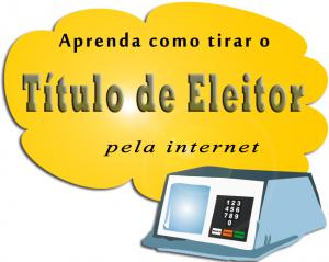 Título Eleitoral – Como Tirar Pela Internet