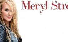 De Volta Pra Casa Com Meryl Streep – Sinopse, Elenco e Vídeo