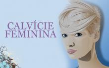 Calvície Feminina – Primeiros Sinais e Como Tratar
