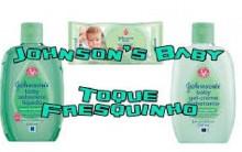 Toque Fresquinho Nova Linha Johnson – Lançamento dos Produtos
