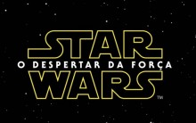 Novo Filme da Série Star Wars – O Despertar da Força – Estreia