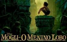 Mogli O Menino Lobo – Trailer de 2016