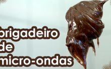 Brigadeiro Micro Ondas – Como Fazer