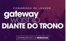 Congresso Gateway Diante do Trono2016 – Datas