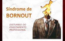 Síndrome de Burnout – Sintomas e Tratamento