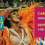 Desfile Escolas de Samba Carnaval do Rio 2017 – Datas e Horários
