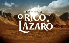 Novela TV Record O Rico e o Lazaro – Elenco e Estreia