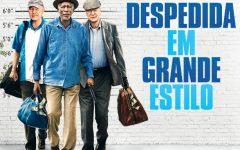 Filme Despedida Em Grande Estilo – Sinopse e Elenco