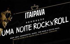 Promoção Uma Noite Rock'n'Roll Itaipava – Como Participar